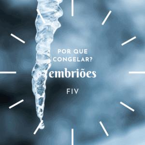 congelamento de embriões